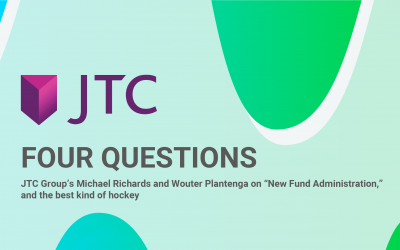 "FOUR QUESTIONS – JTC Group's Michael Richards and Wouter Plantenga on ""New  Fund Administration,"" and the best kind of hockey"